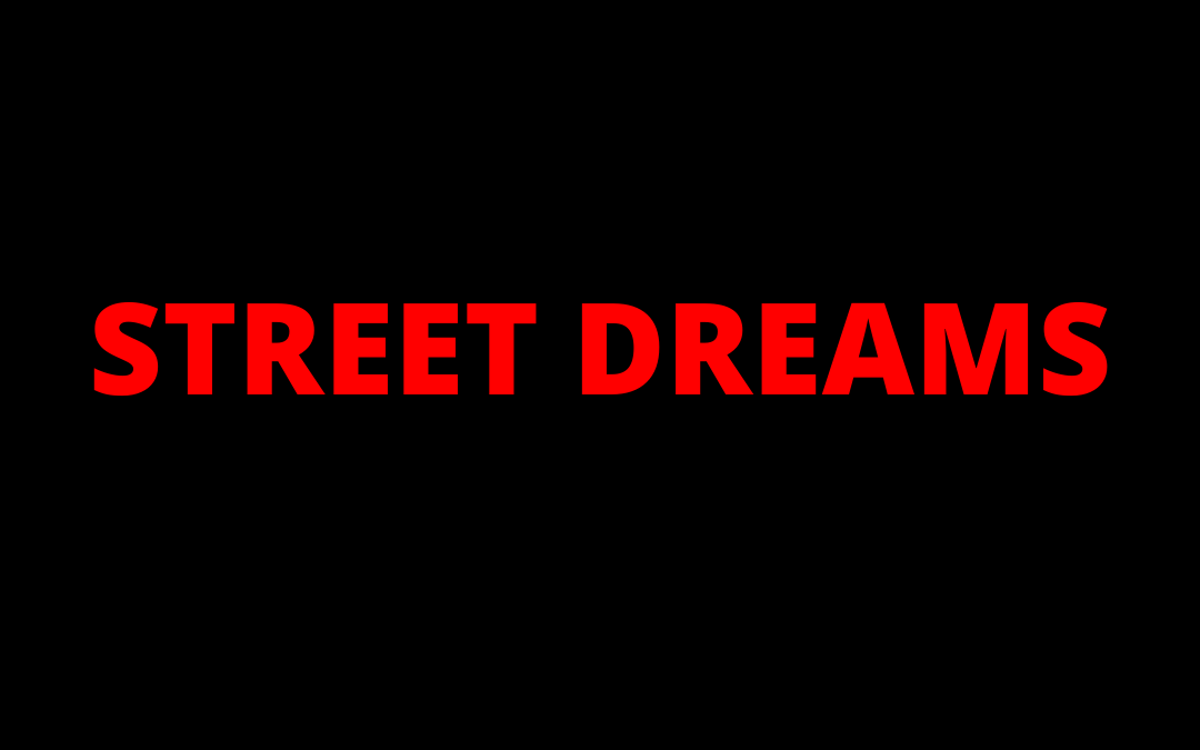 SPOTIFY PLAYLIST: STREET DREAMS