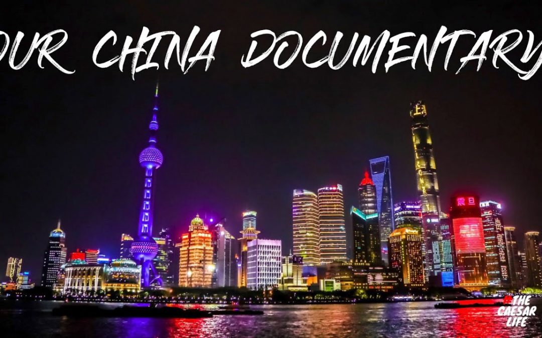 OUR CHINA DOCUMENTARY 2019 #LostTapes | #thecaesarlife VLOG #89